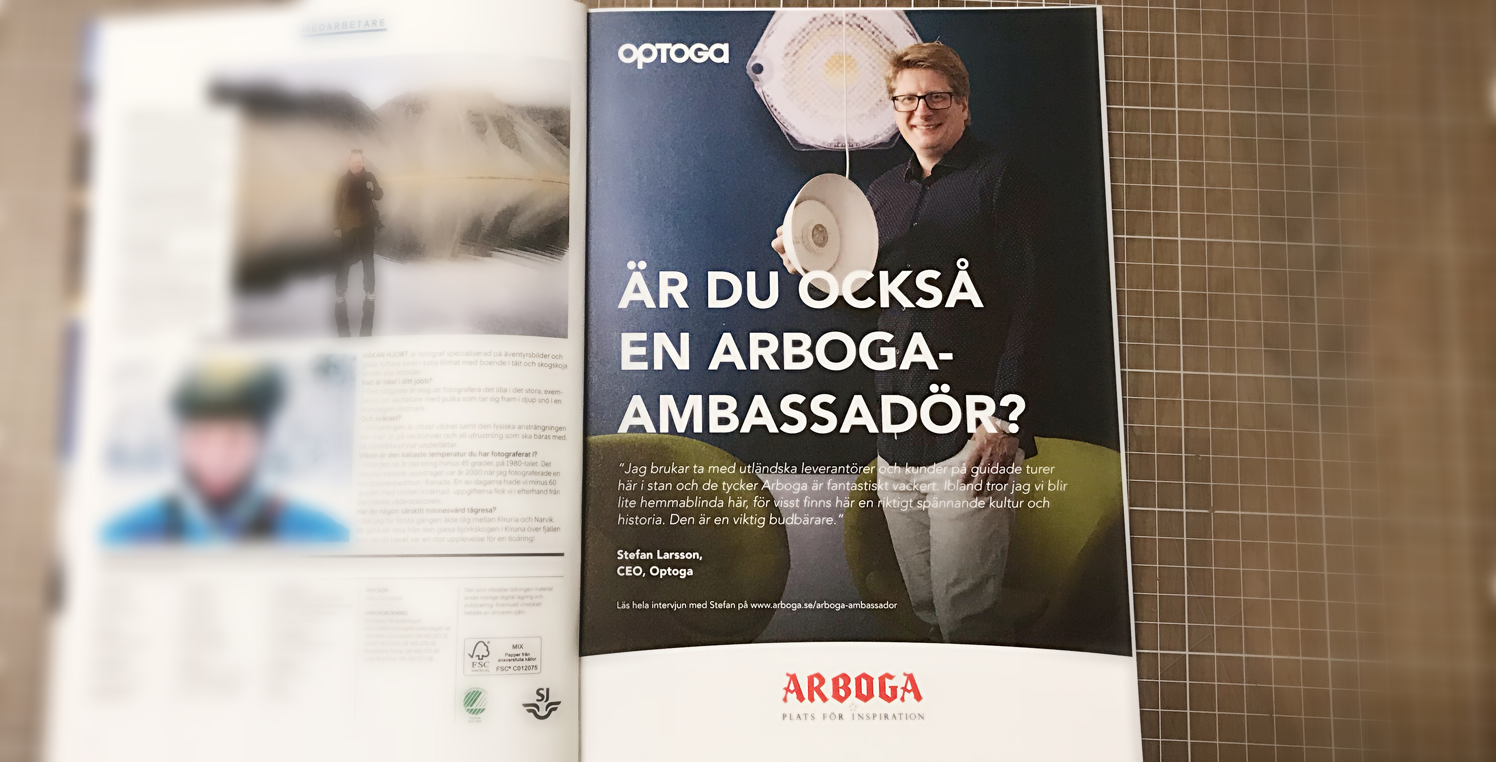 Arboga Ambassador from Optoga!
